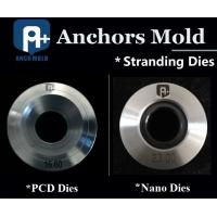 China Anchors Mold PCD Stranding Dies wholesale