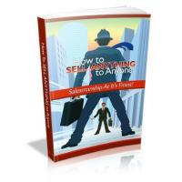 Business & Finance How To Sell Anything To Anyone