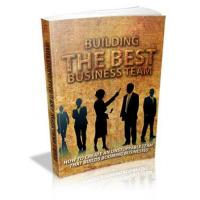 Business & Finance Building The Best Business Team